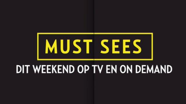 Wat je dit weekend niet mag missen op TV en On Demand