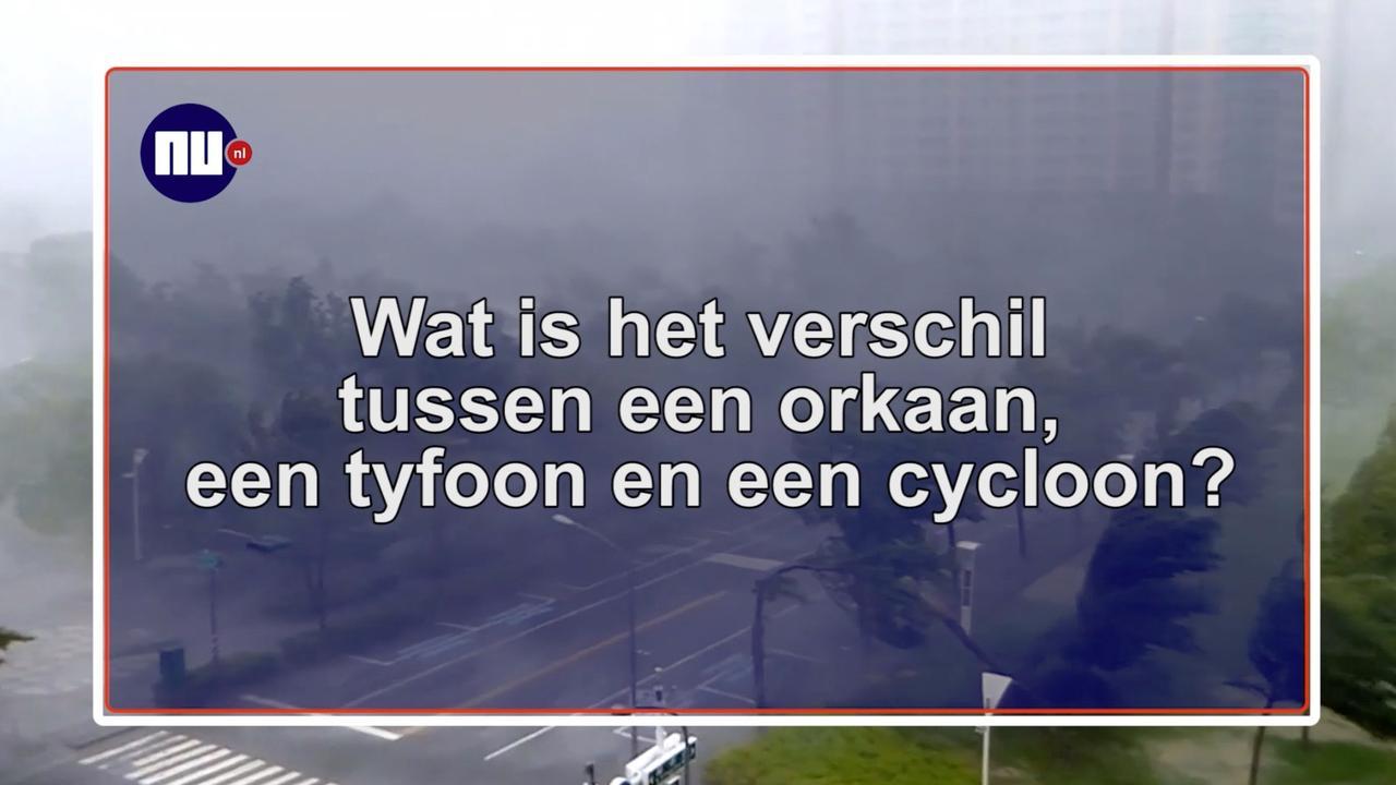 Wat is het verschil tussen een orkaan, tyfoon en een cycloon?