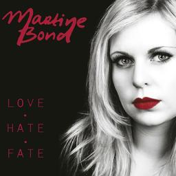 Martine Bond - Love Hate Fate