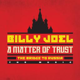 Cd-recensie: Billy Joel - A Matter Of Trust: The Bridge To Russia