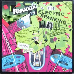Cd-recensie: Funkadelic – The Electric Spanking Of War Babies