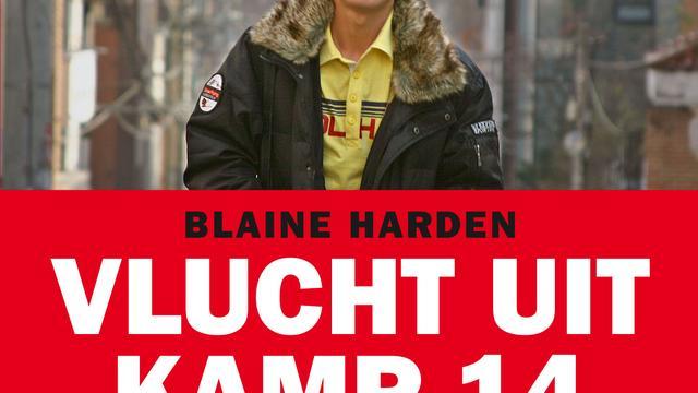Blaine Harden - Vlucht uit kamp 14