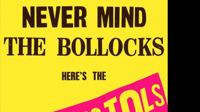Sex Pistols – Never Mind The Bollocks, Here's The Sex Pistols
