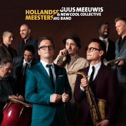 Cd-recensie: Meeuwis & New Cool Collective Big Band - Hollandse Meesters