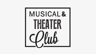 Musical & Theater Club