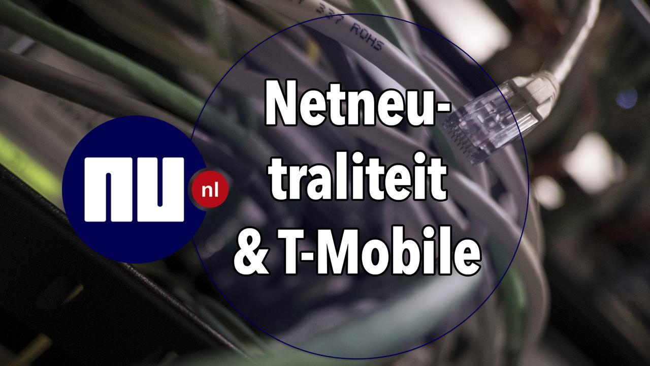 Uitleg: Netneutraliteit & T-Mobile