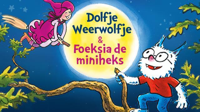 Bezoek de musical Dolfje Weerwolfje en Foeksia de Miniheks vanaf 13 euro