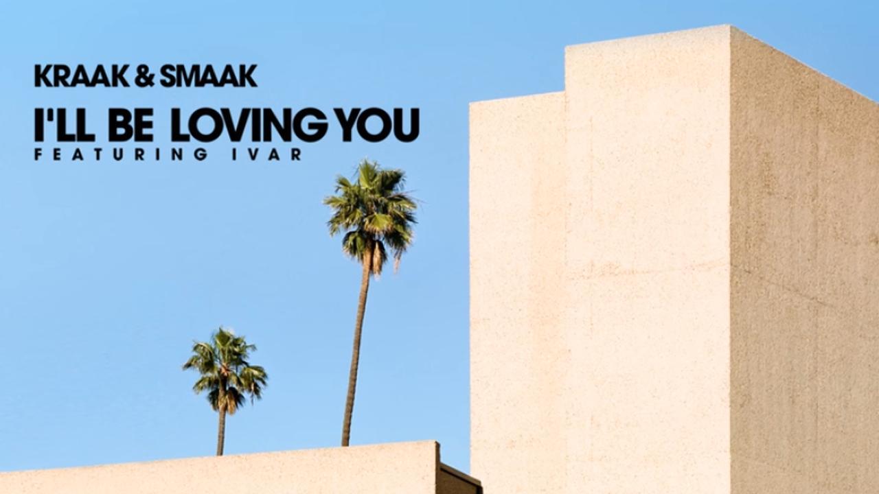 Luister naar I'll Be Loving You van Kraak & Smaak