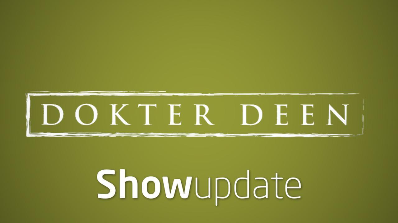 Show Update: Dokter Deen stopt!