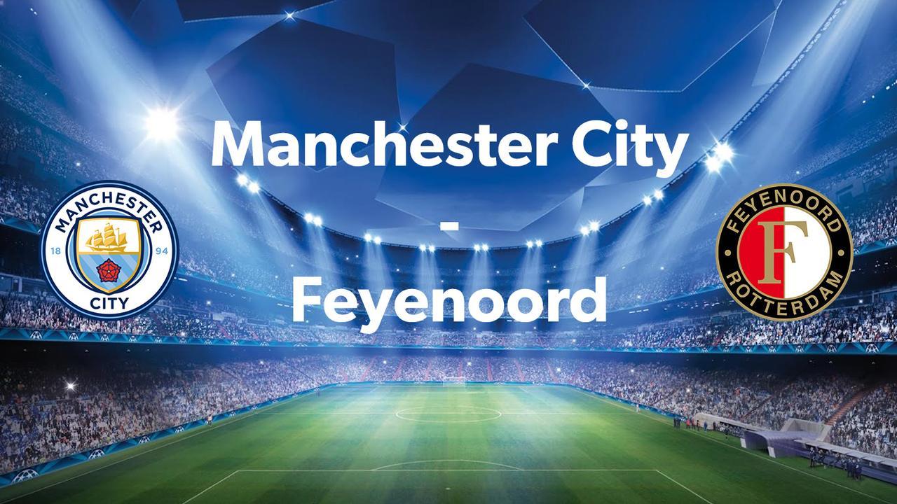 Livestream: Manchester City-Feyenoord