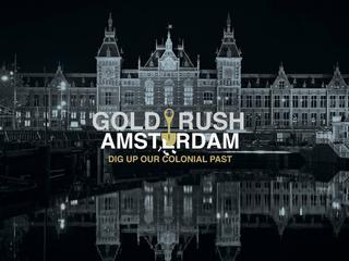 'Gold Rush' om koloniale verleden zichtbaar te maken