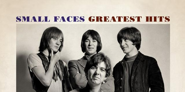 Small Faces - Greatest Hits: The Immediate Years 1967-1969