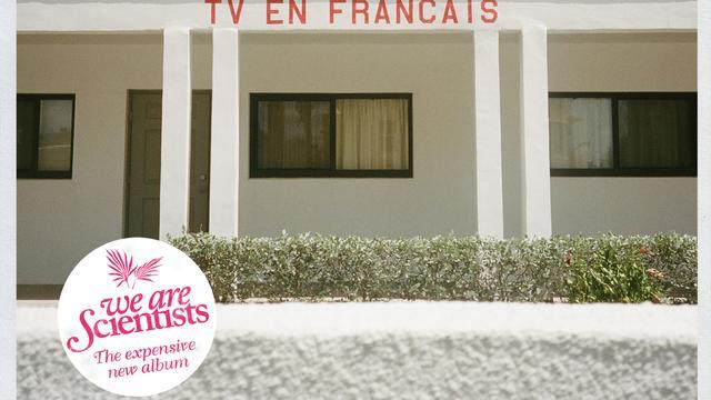 We Are Scientists - TV En Français
