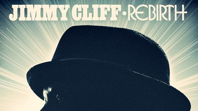 Jimmy Cliff – Rebirth