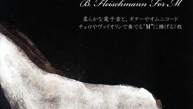 B. Fleischmann – For M / Mikro_Kosmos