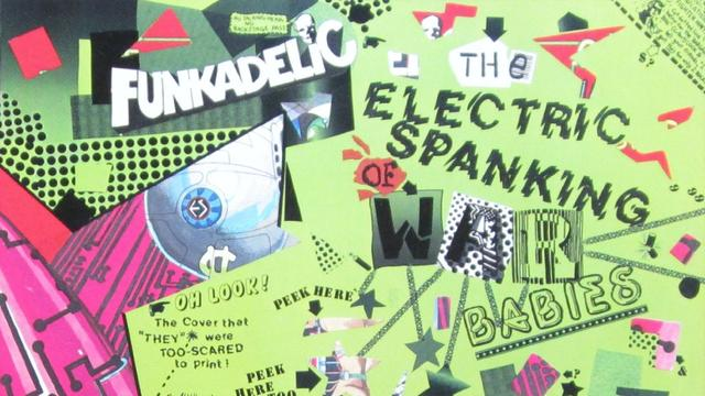 Cd-recensie: Funkadelic - The Electric Spanking Of War Babies