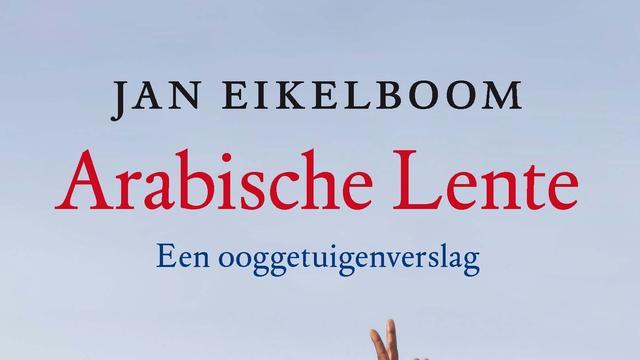Jan Eikelboom - Arabische Lente