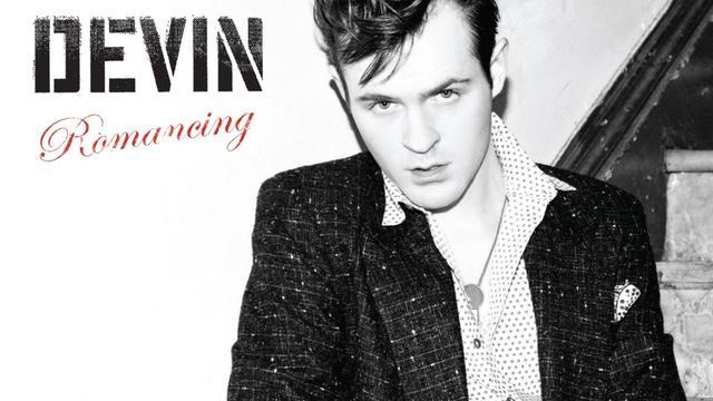 Devin – Romancing