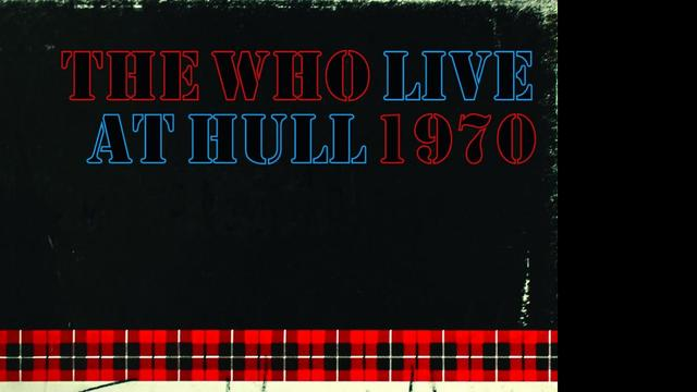 The Who - Live At Hull 1970