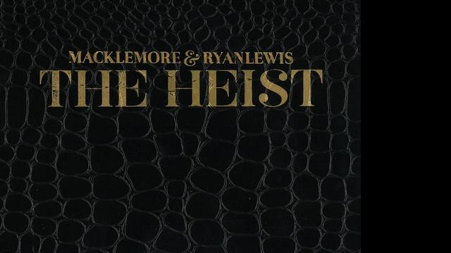 Macklemore & Ryan Lewis - The Heist