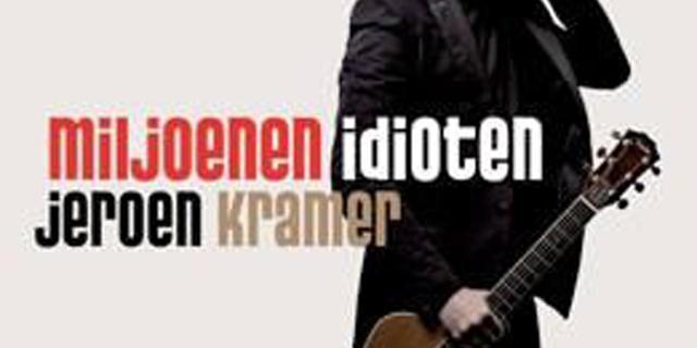 Jeroen Kramer - Miljoenen Idioten